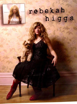 Will Bueche | Blog » Music discovery of the day: Rebekah Higgs